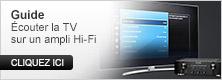 Guide écouter la TV sur un ampli Hi-Fi
