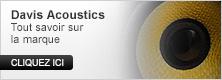 Davis Acoustics : tout savoir sur la marque