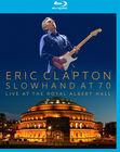 Eric Clapton Slowhand at 70 Live at the Royal Albert Hall