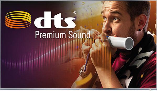TCL 55DP660 : son Dolby Digital Plus et DTS Premium Sound