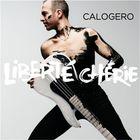 Calogero Liberté chérie