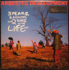 Music On Vinyl Arrested Development 3 years, 5 months and 2 days in the life of...