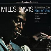 Miles Davis Kind of Blue.