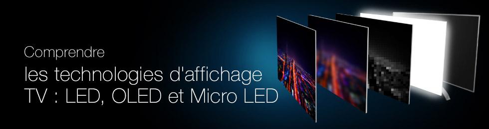 Comprendre les technologies des TV LED, OLED et Micro LED