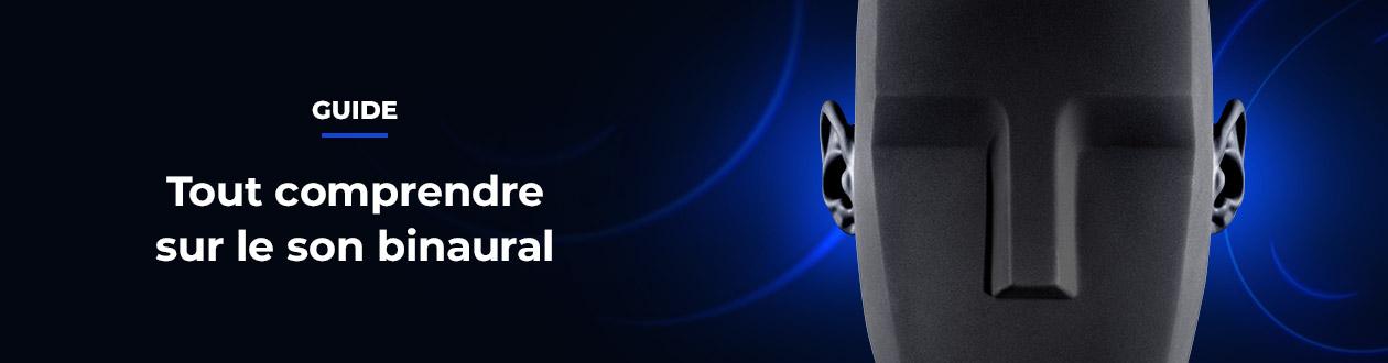 Tout comprendre sur le son binaural