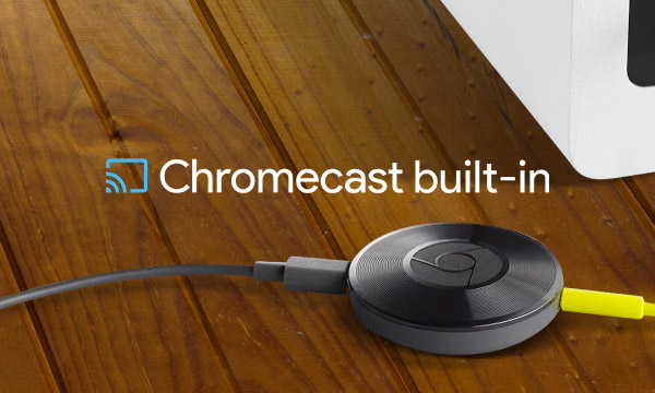 La sélection Chromecast built-in