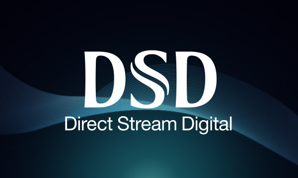 La sélection DSD (Direct Stream Digital)