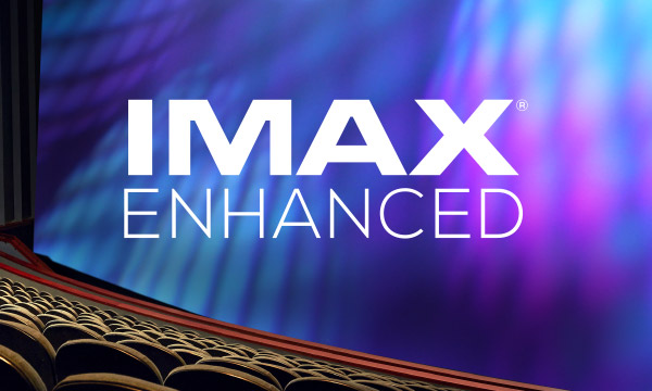 La sélection IMAX Enhanced