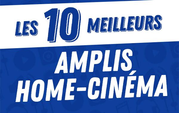 Les 10meilleurs amplis home-cinéma2017.