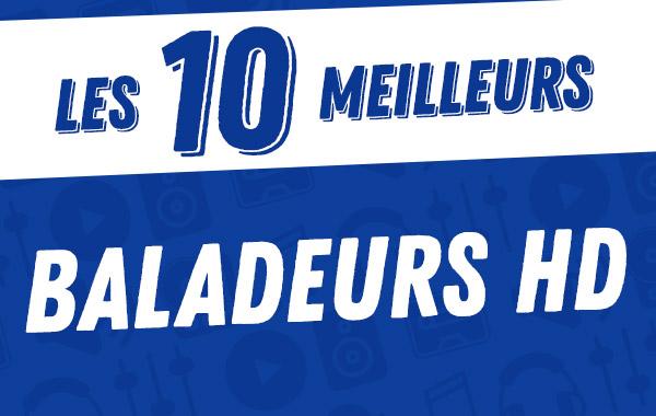 Les 10meilleurs baladeursHD2017.