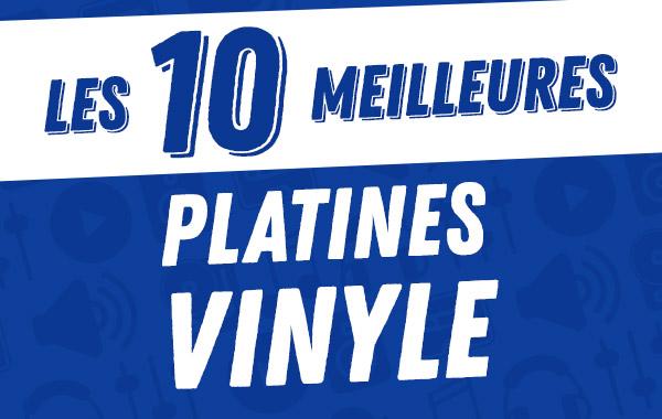 Les 10meilleures platines vinyle2017.