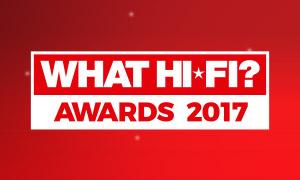 La sélection WhatHi-Fi? Awards2017