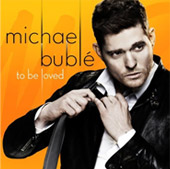 Michael Bublé : To be loved