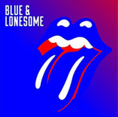 Rolling Stones : Blue & Lonesome.