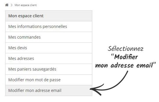 Cliquez sur le bouton 'Changer mon email'