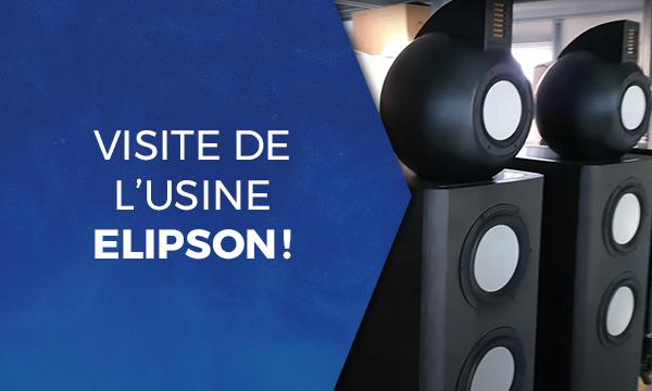 Visite de l'usine Elipson!