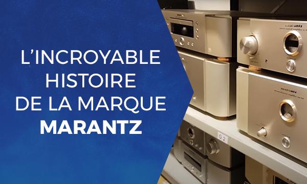 L'incroyable histoire de la marque Marantz