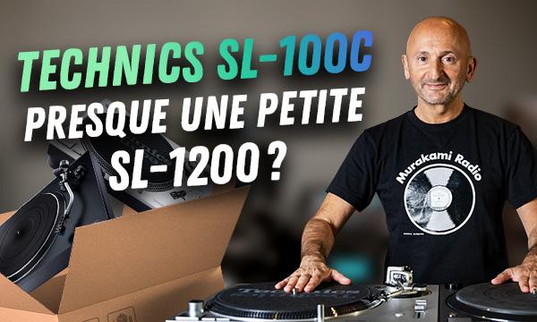 Technics SL-100C, presque une petite SL-1200 ?