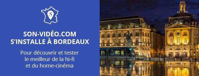 Son-Vidéo.com s'installe à Bordeaux : 9è enseigne en France