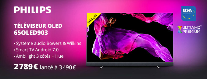 Philips 65OLED903 : TV OLED + système audio Bowers&Wilkins