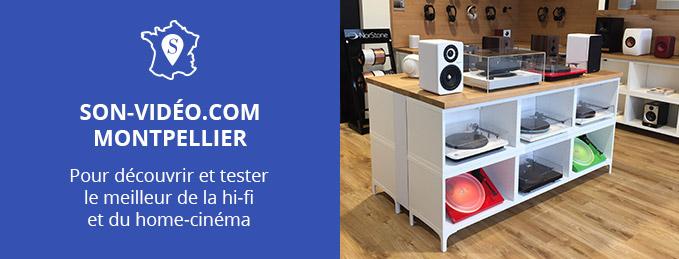 Son-Vidéo.com s'installe à Montpellier ! : Venez nous rencontrer au magasin
