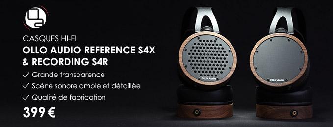 Ollo Audio S4R et S4X : Casques haute-fidélité