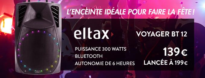Eltax Voyager BT : L'enceinte idéale pour faire la fête !