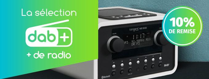 Sélection DAB+ : 10% de remise sur toutes les radios