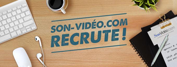 Son-Vidéo.com recrute ! : Recherche conseillers de vente