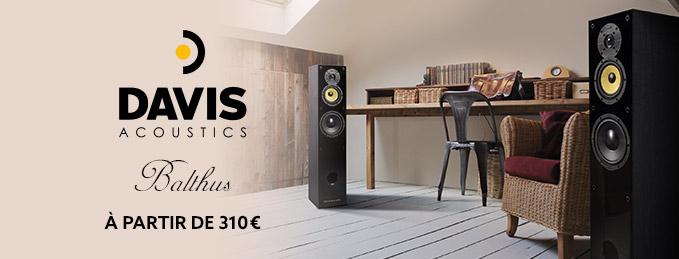 Enceintes Davis Balthus : Promotion : à partir de 310 €