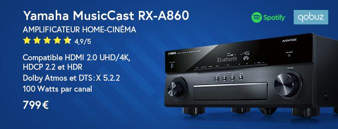 Yamaha MusicCast RX-A860 : La référence des amplis home-cinéma