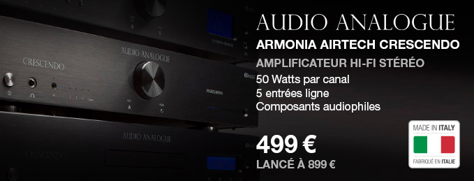 Audio Analogue AirTech Crescendo : L'ampli intégré made in Italy
