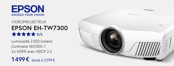Epson EH-TW7300 : L'image HD grandeur nature !
