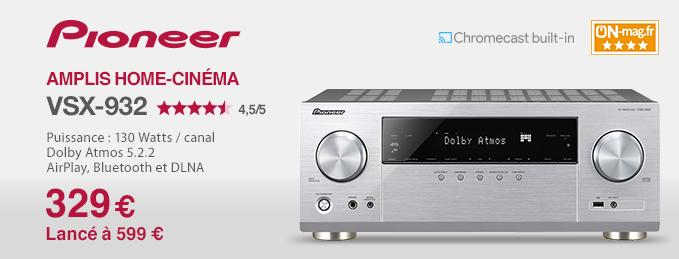Pioneer VSX-932 : Une valeur sûre en home-cinéma !