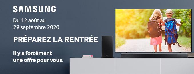 TV & audio Samsung : Préparez la rentrée : Il y a forcément une offre pour vous