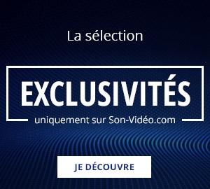 La boutique exclusivités uniquement sur Son-Vidéo.com