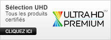 Ultra HD Premium : tous les produits certifiés