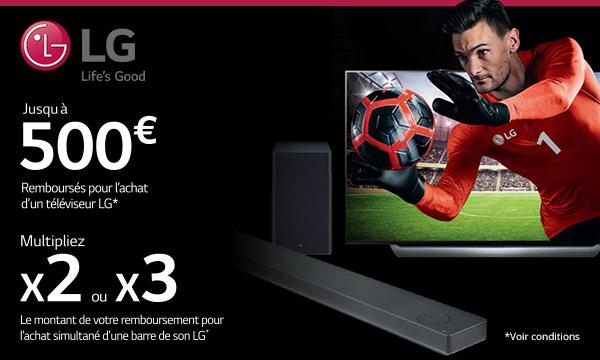LG vous rembourse jusqu'à 500 € ou plus...