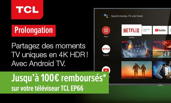 TV 4K HDR TCL EP66 : jusqu'à 100 € remboursés