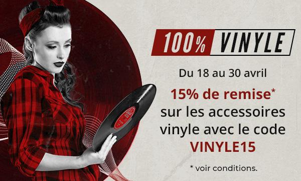 Offre spéciale 100% vinyle : 15% sur tous les accessoires