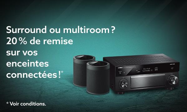 Surround ou multiroom ?