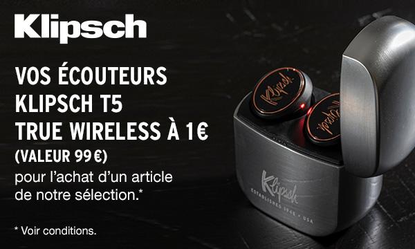 Vos écouteurs Klipsch T5 True Wireless à 1 €