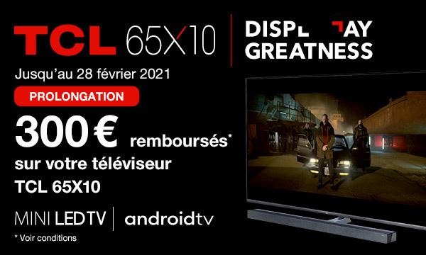 TCL X10 Mini LED : 300 € remboursés
