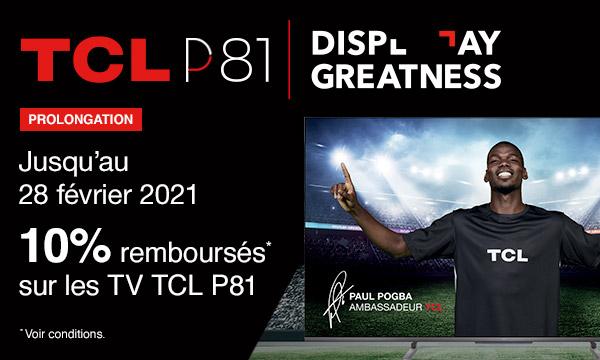 TCL P81 : 10% remboursés
