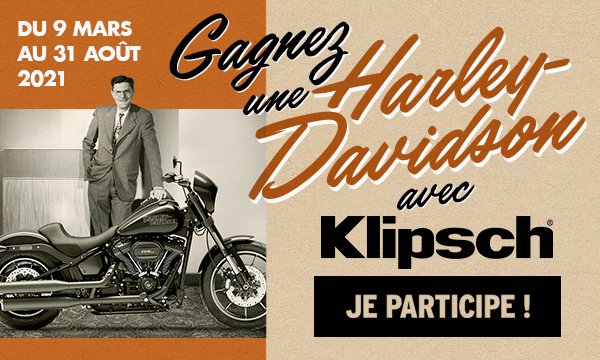 Klipsch : tentez de remporter une Harley Davidson !