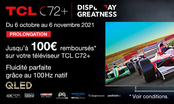 TCL C729 : jusqu'à 100€ remboursés
