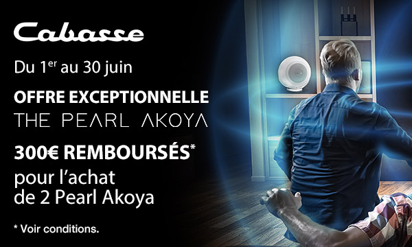 Cabasse The Pearl Akoya : 300€ remboursés
