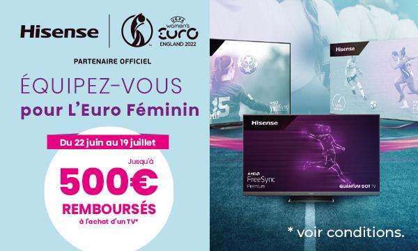 Hisense TV : jusqu'à 500€ remboursés