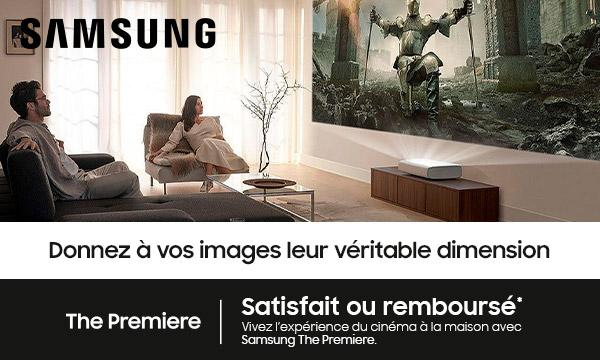 Samsung The Premiere : satisfait ou remboursé