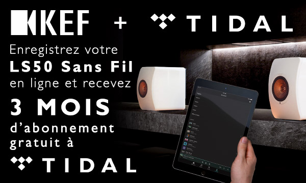 KEF vous offre 3 mois d'abonnement TIDAL